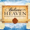 'I Believe in Heaven'