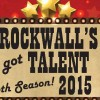 Entry deadline Saturday for Rockwall's Got Talent competition