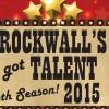 Register by Jan 31 for Rockwall's Got Talent 2015