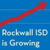 Rockwall ISD growing at faster rate than previously estimated