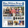 Blue Ribbon News August print edition hits mailboxes throughout Rockwall, Heath