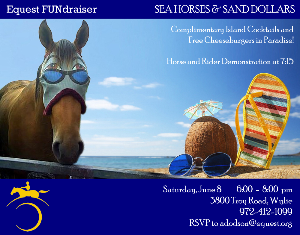 Sea Horses & Sand Dollars FUNdraiser to benefit Equest