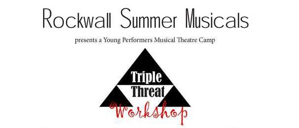 Rockwall Summer Musicals offering Young Performers Musical Theatre camps
