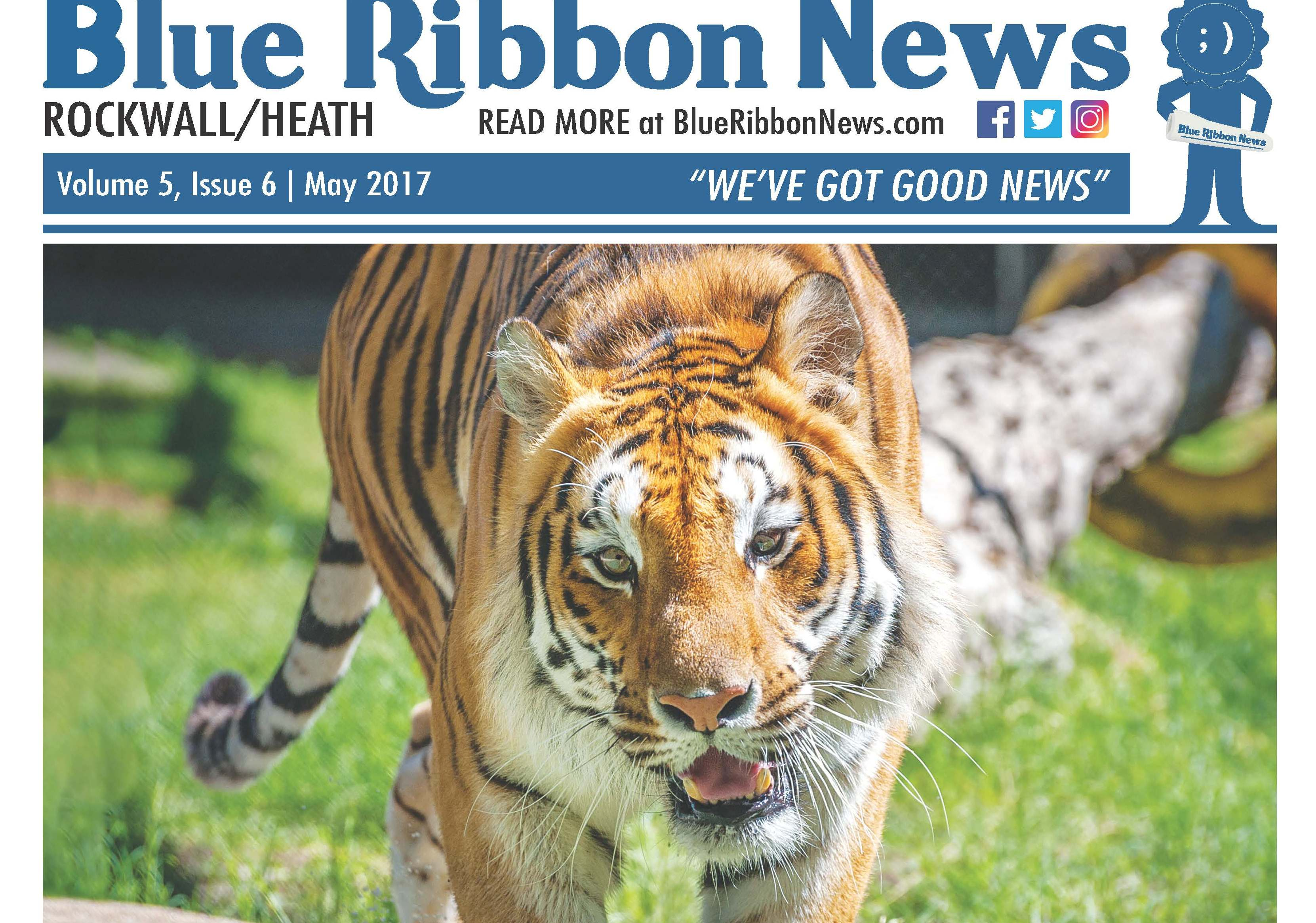 Blue Ribbon News May print edition hits mailboxes throughout Rockwall, Heath