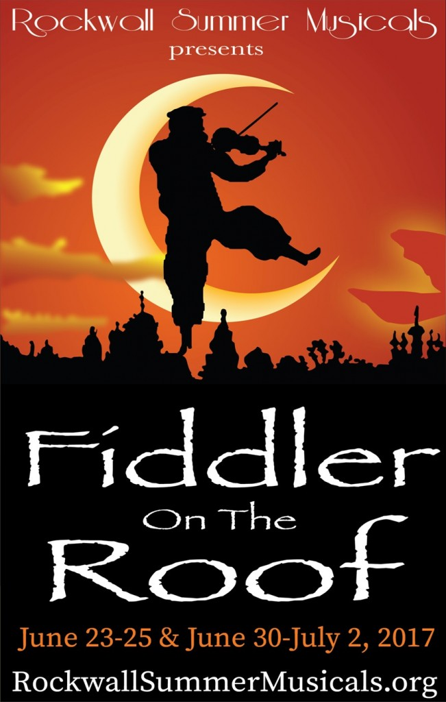 Rockwall Summer Musicals Presents Fiddler On The Roof June