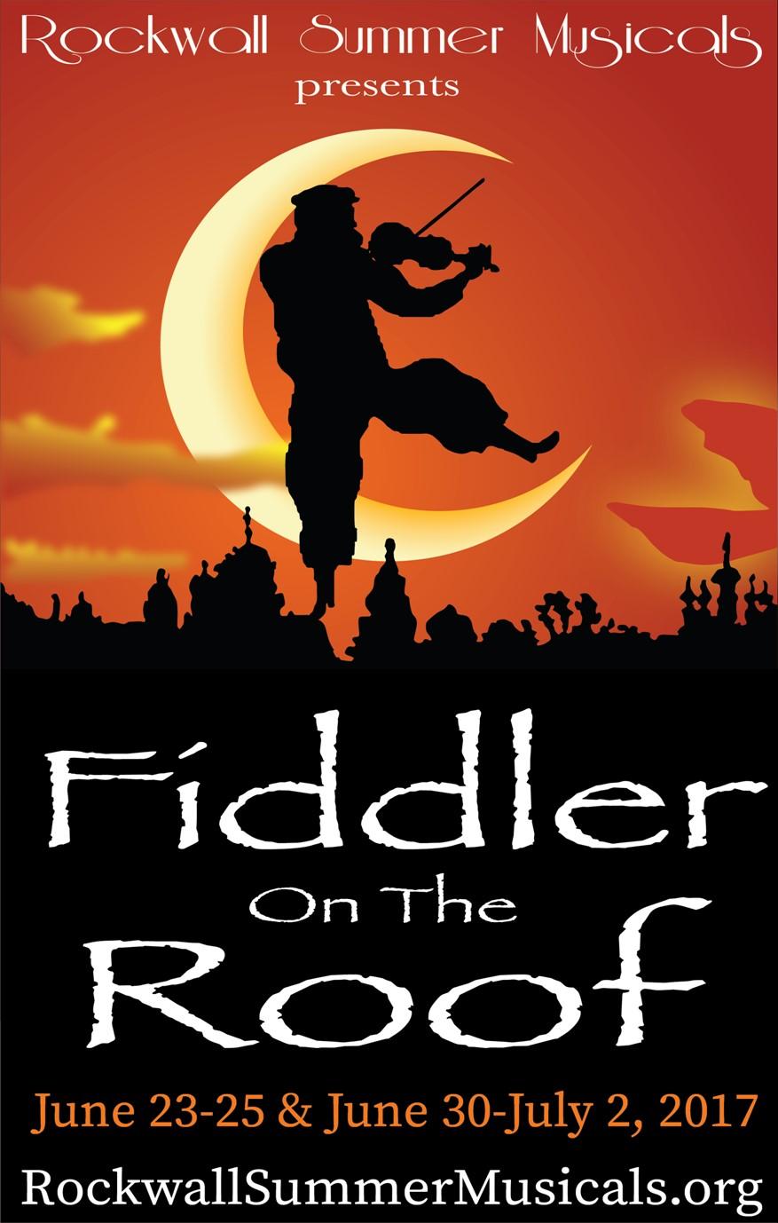 Rockwall Summer Musicals presents Fiddler on the Roof June 23 – July 2