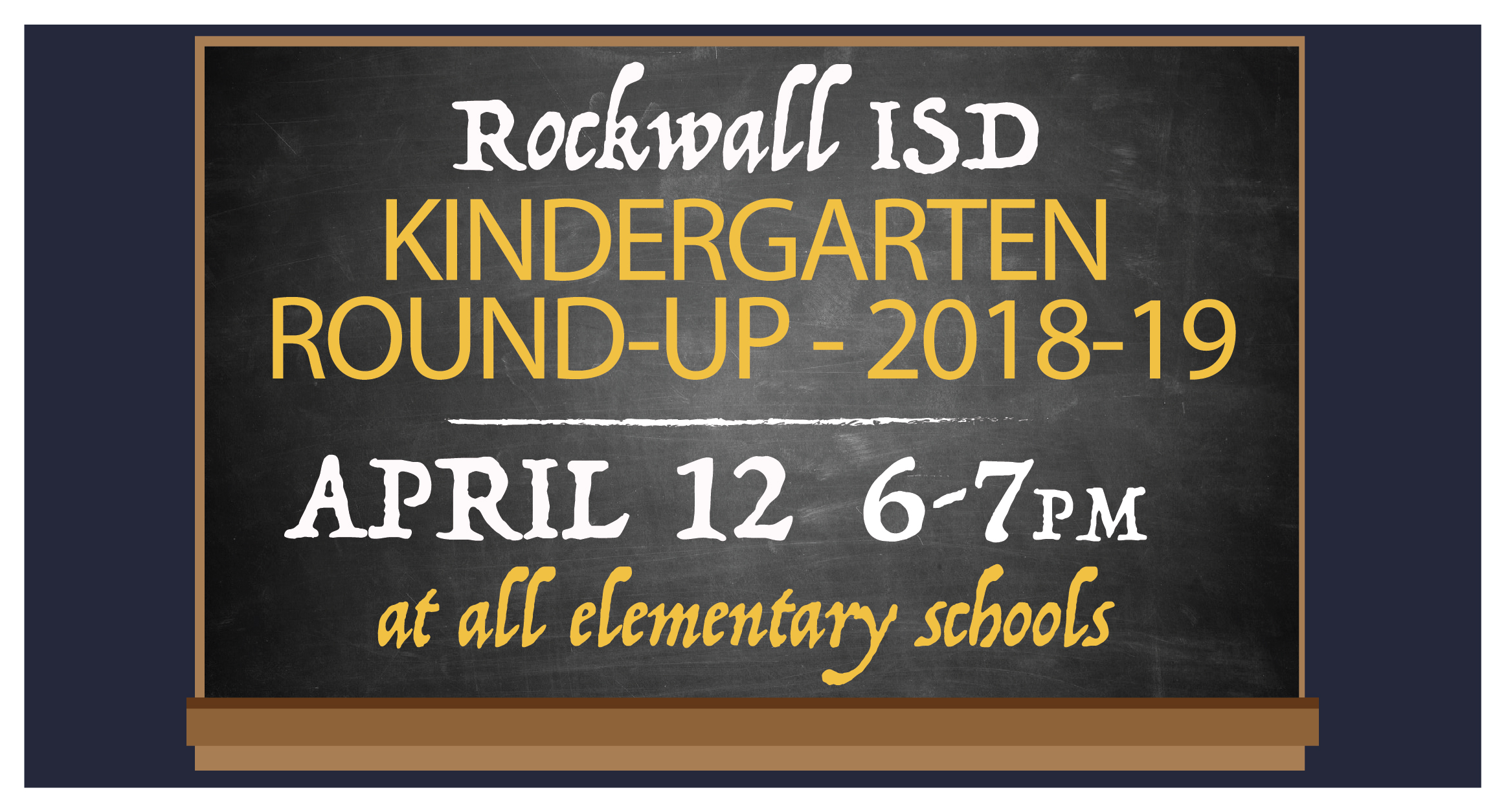 Rockwall ISD Kindergarten Round-Up April 12 at all elementary schools