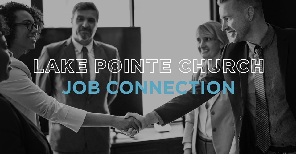 Job Connection Workshops, Networking at Lake Pointe Church