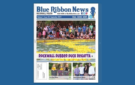 Blue Ribbon News September 2019 Print Edition Hits Mailboxes Throughout Rockwall, Heath
