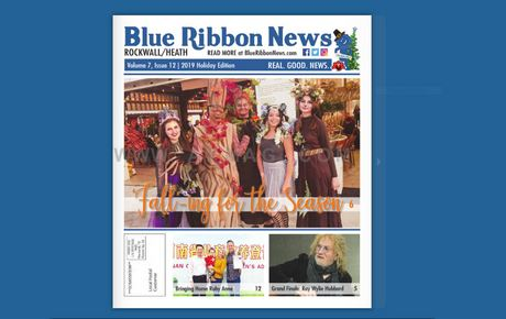 Blue Ribbon News 2019 holiday edition hits mailboxes throughout Rockwall, Heath