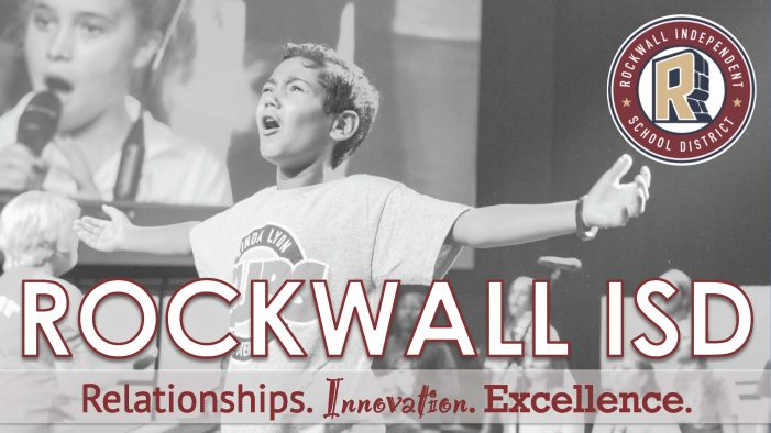 Rockwall ISD Celebrates Successful Year of Fostering Relationships, Innovation and Excellence