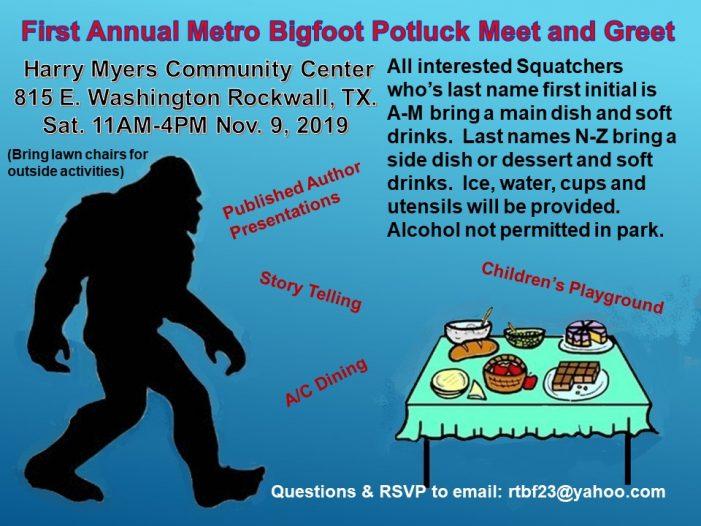 First Annual Metro Bigfoot Potluck Meet and Greet Saturday in Rockwall