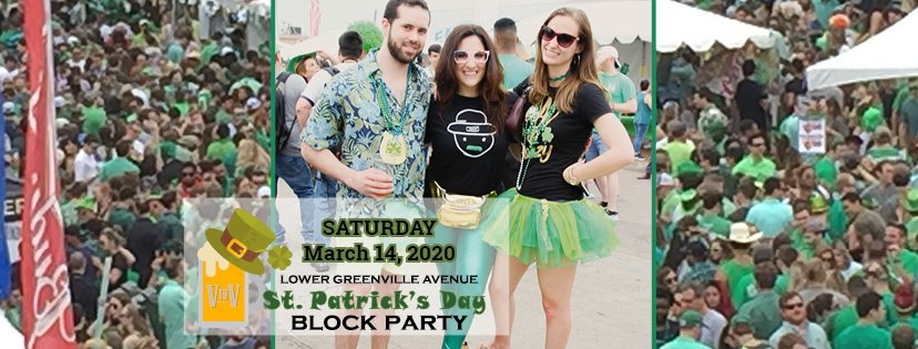 St. Patrick's Day Block Party, largest of its kind, returns to Lower Greenville