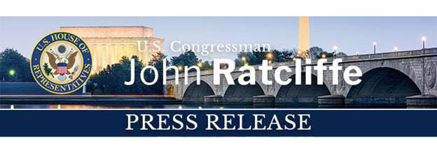Rep. Ratcliffe statement on House passage of Coronavirus Aid, Relief, and Economic Security Act