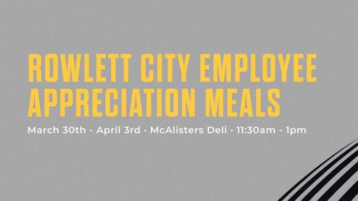 19 Ministries to honor 400 City of Rowlett employees with 'We Appreciate You' meal initiative