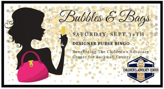 Children's Advocacy Center for Rockwall County sets date for Bubbles & Bags ticket sales