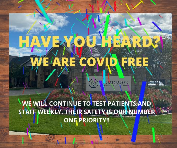 Broadmoor Medical Lodge in Rockwall reports they are now COVID free