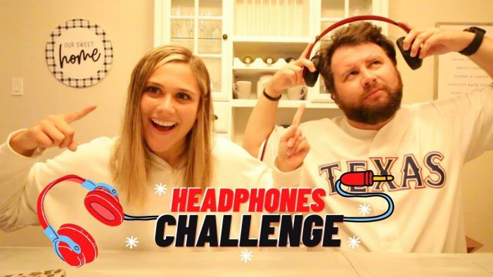 Candidly Curtis: Chris and Molli take the Headphones Challenge