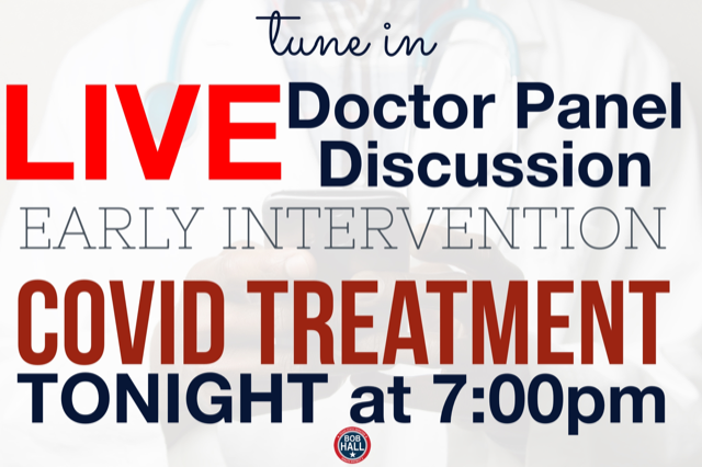 Senator Bob Hall to host live discussion with 'boots on the ground' doctors regarding COVID treatment