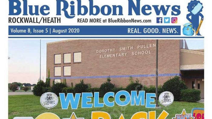 "Blue Ribbon News August ""Back to School"" 2020 print edition hits mailboxes throughout Rockwall, Heath"