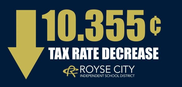 Royse City ISD tax rate decreases by more than 20 cents over two years