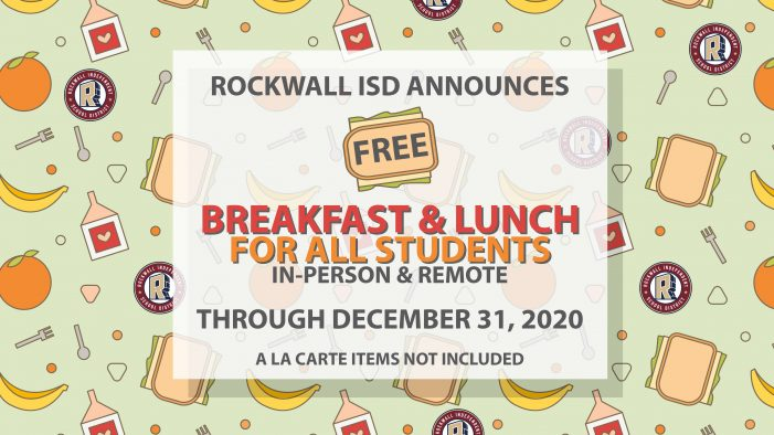 Rockwall ISD announces free breakfast, lunch meals for all students through Dec. 31