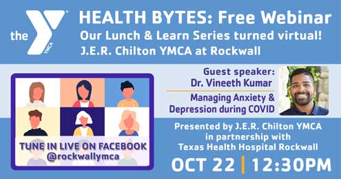 Health Bytes: Rockwall YMCA to present free webinar on managing anxiety, depression during COVID-19