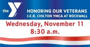 Honoring Our Veterans @ J.E.R. Chilton YMCA at Rockwall