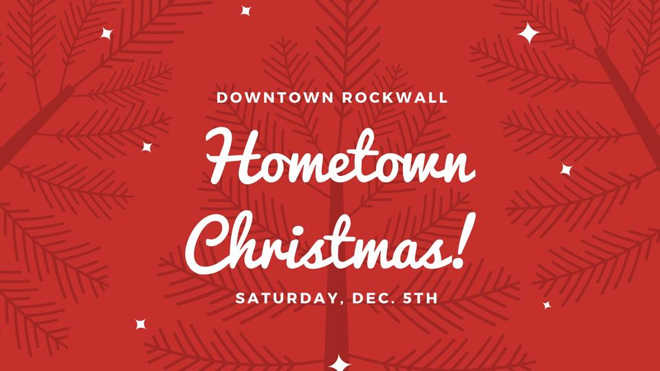 Rockwall Christmas Parade 2020 Rockwall Hometown Christmas, parade, tree lighting set for Dec. 5