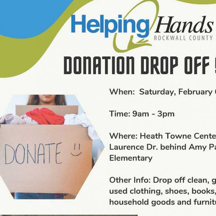 Rockwall County Helping Hands donation drop off day scheduled Feb. 6
