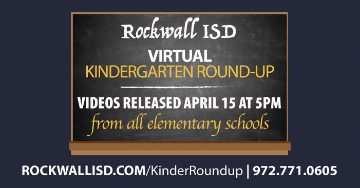 Rockwall ISD to present VIRTUAL Kindergarten Roundup April 15