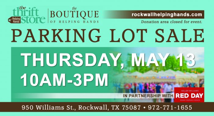 Rockwall Helping Hands to host Parking Lot Sale