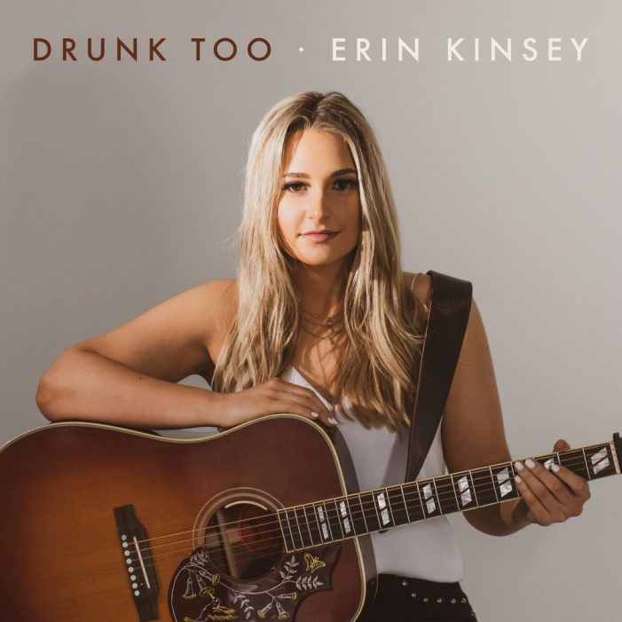 Country music newcomer Erin Kinsey of Rockwall releases debut single, 'Drunk Too'