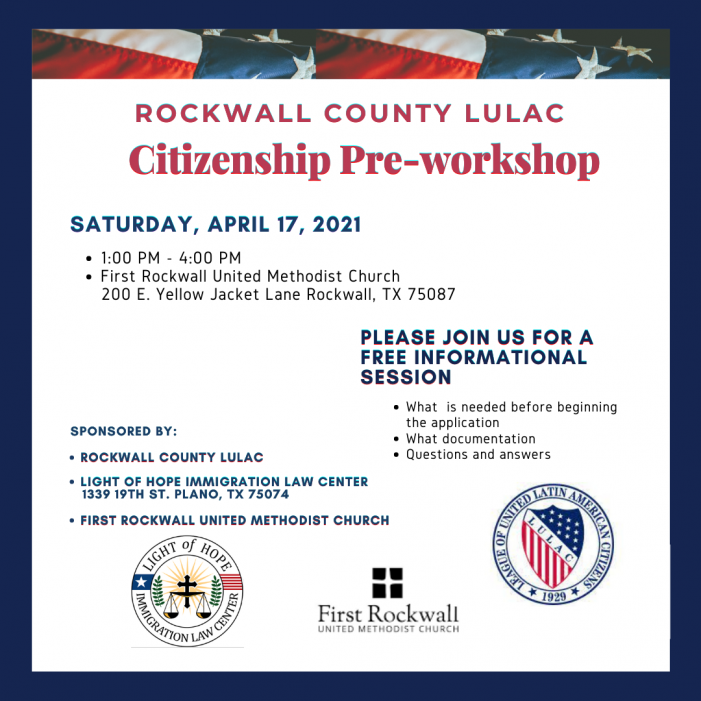 Rockwall County LULAC to host Citizen Pre-Workshop