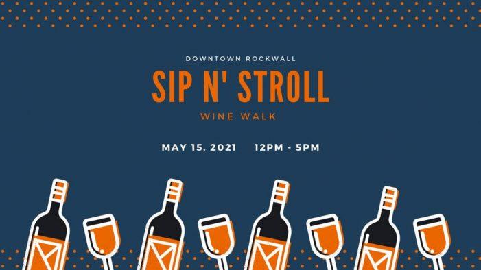 Sip & Stroll Wine Walk in Downtown Rockwall
