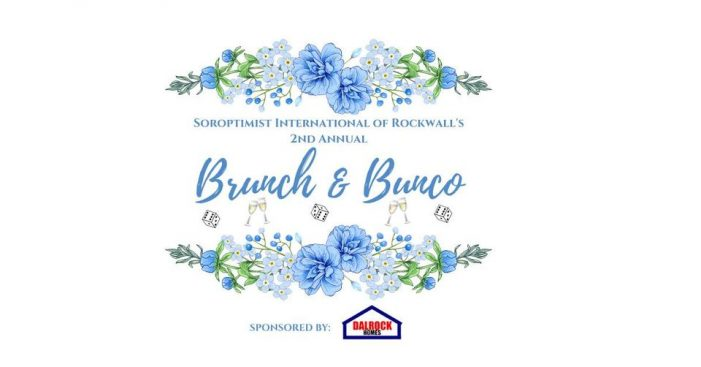 Tickets on sale now for Rockwall Soroptimist 2nd Annual Brunch & Bunco