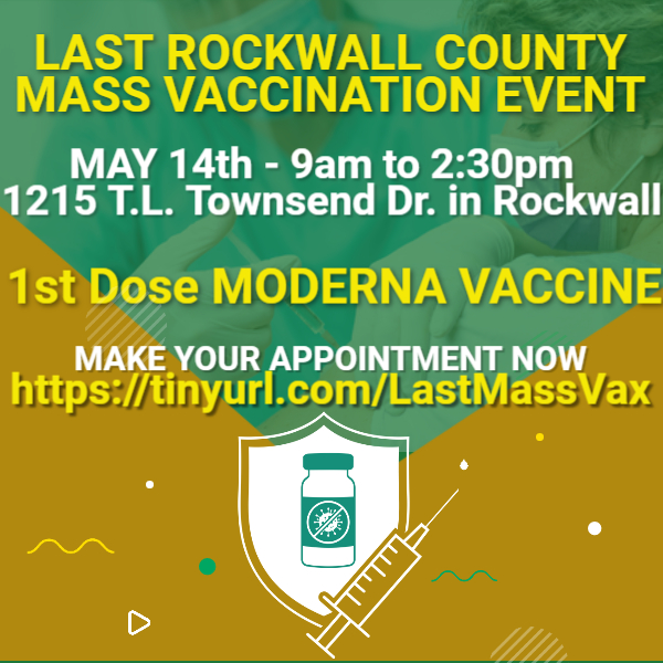 Rockwall County to host final FIRST DOSE mass vaccination event May 14