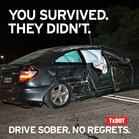 TxDOT urges Texans to consider the tragic impact before getting behind the wheel after drinking