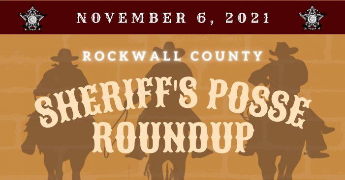 Rockwall County Sheriff's Posse Roundup set for Nov. 6
