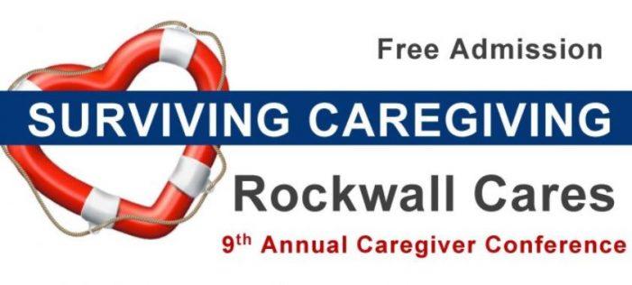 Surviving Caregiving: 'Rockwall Cares' Caregiver Conference set for Sept. 9