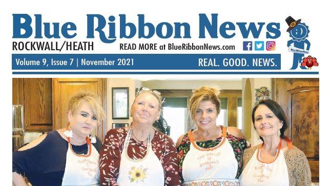 Blue Ribbon News November 2021 print edition hits mailboxes throughout Rockwall, Heath